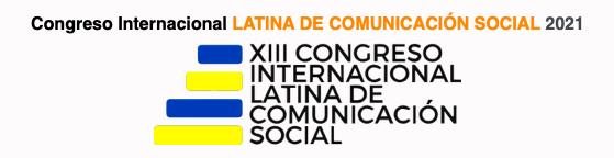 Congreso Internacional LATINA DE COMUNICACIÓN SOCIAL 2021 [1-3 Diciembre]